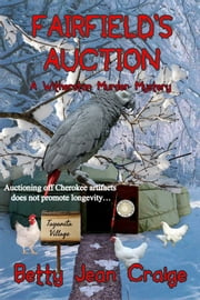 Fairfield's Auction - A Witherston Murder Mystery ebook by Betty Jean Craige