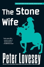The Stone Wife ebook by Peter Lovesey