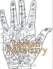 Indian Palmistry (Illustrated) ebook by J.B. Dale
