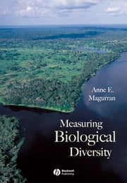 Measuring Biological Diversity ebook by Anne E. Magurran