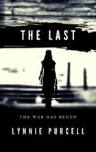 The Last ebook by Lynnie Brewer Purcell