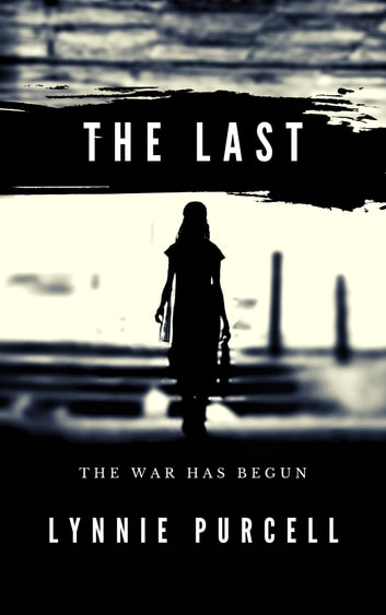 The Last ebook by Lynnie Purcell