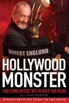 Hollywood Monster ebook by Robert Englund,Alan Goldsher
