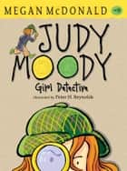 Judy Moody, Girl Detective ebook by Megan McDonald, Peter H. Reynolds