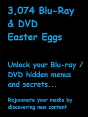 3,074 Blu-Ray & DVD Easter Eggs ebook by Janette Soleman