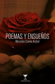 Poemas y ensueños ebook by Mercedes Cuevas