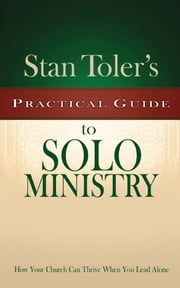 Stan toler ebook and audiobook search results rakuten kobo practical guide to solo ministry ebook by stan toler fandeluxe Image collections