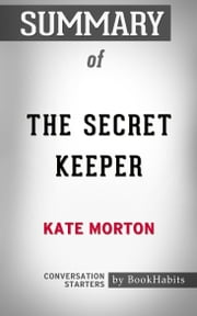 Summary of The Secret Keeper by Kate Morton | Conversation Starters
