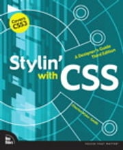 Stylin' with CSS - A Designer's Guide ebook by Charles Wyke-Smith
