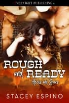 Rough and Ready ebook by Stacey Espino