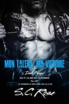 DeathBringer, tome 0.5: Mon talent, ma victoire ebook by S.C. Rose