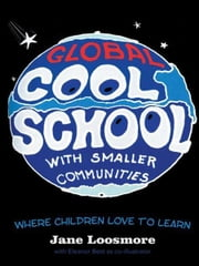 Cool School - Where Children Love to Learn ebook by Jane Loosmore