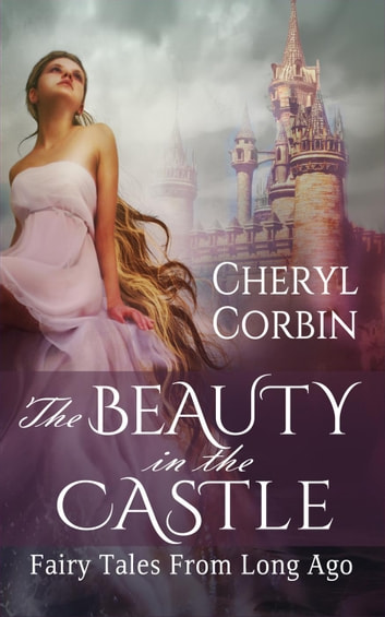 The Beauty in the Castle ebook by Cheryl Corbin