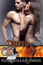 Tripped Up ebook by Nicole Austin,Allie Standifer