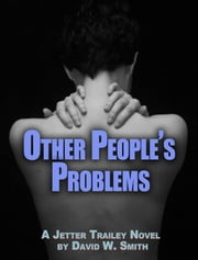 Other People's Problems ebook by David W. Smith