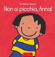 Non si picchia, Anna! ebook by Kobo.Web.Store.Products.Fields.ContributorFieldViewModel