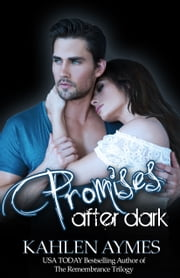 Promises After Dark, After Dark Series #3 ebook by Kahlen Aymes