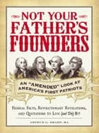 Not Your Father's Founders ebook by Arthur G Sharp, MA