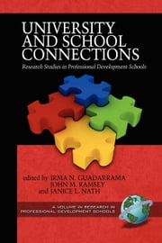 University and School Connections - Research Studies in Professional Development Schools ebook by Irma N. Guadarrama,John Ramsey,Janice L. Nath