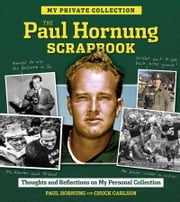 The Paul Hornung Scrapbook ebook by Paul Hornung,Chuck Carlson