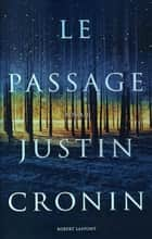 Le Passage ebook by Justin CRONIN,Dominique HAAS