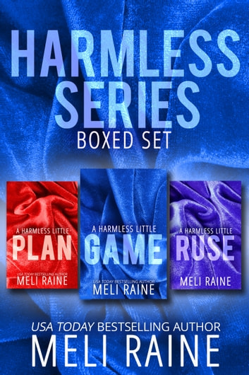 The Harmless Series Boxed Set ebook by Meli Raine