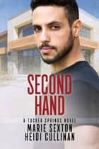 Second Hand ebook by Marie Sexton, Heidi Cullinan
