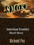 Smoke ebook by Richard Puz
