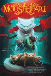 Mouseheart ebook by Lisa Fiedler,Vivienne To