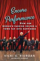 Encore Performance ebook by Vicki G. Riordan,Brian Riordan