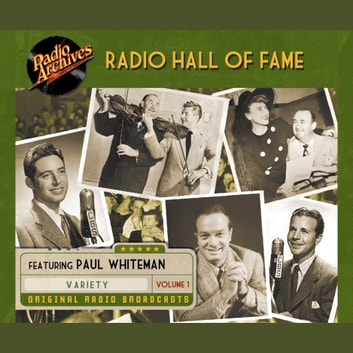 Radio Hall Fame, Volume 1 audiobook by Various
