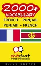 2000+ Vocabulary French - Punjabi ebook by Gilad Soffer