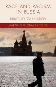 Race and Racism in Russia ebook by N. Zakharov