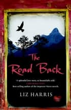 The Road Back (Choc Lit) ebook by Liz Harris