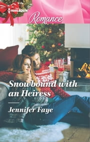 Snowbound with an Heiress ebook by Jennifer Faye