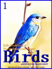 Life Histories of North American Shore Birds, Part 1 (of 2) (Illustrations) ebook by Arthur Cleveland Bent