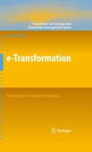 e-Transformation: Enabling New Development Strategies ebook by Nagy K. Hanna