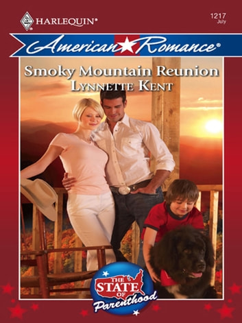 Smoky Mountain Reunion (Mills & Boon Love Inspired) (The State of Parenthood, Book 2) ebook by Lynnette Kent