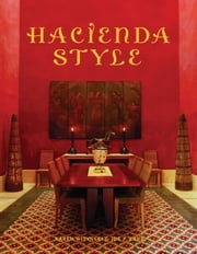 Hacienda Style ebook by Karen Witynski