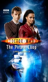 Doctor Who: The Pirate Loop ebook by Simon Guerrier