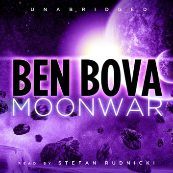 Moonwar audiobook by Ben Bova,Emily Janice Card