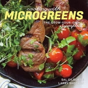 Cooking with Microgreens: The Grow-Your-Own Superfood ebook by Sal Gilbertie,Larry Sheehan