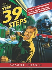 The 39 Steps ebook by Patrick Barlow,John Buchan