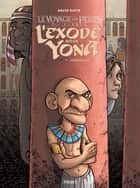 L'Exode selon Yona T1 - Descendance ebook by David Ratte