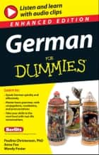 German For Dummies, Enhanced Edition ebook by