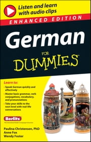 German For Dummies, Enhanced Edition ebook by Paulina Christensen,Anne Fox,Wendy Foster