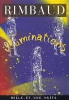 Illuminations ebook by Arthur Rimbaud