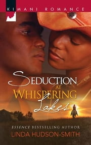 Seduction at Whispering Lakes ebook by Linda Hudson-Smith