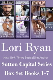 Sutton Capital Series Box Set: Books 1-7 ebook by Lori Ryan