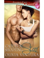 Catch a Shooting Star ebook by Olivia Ventura